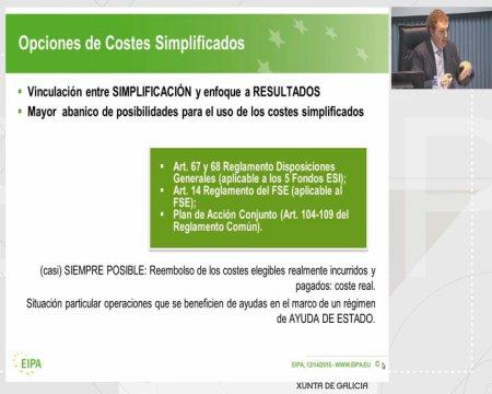 Directrices sobre as opcións de custos simplificados (OCS): Financiamento a tipo fixo, baremos estándar de custos unitarios, sumas globais (lump sums)  - Xornada sobre elixibilidade, simplificación e avaliación dos fondos estruturais e de investimento europeos 2014-2020